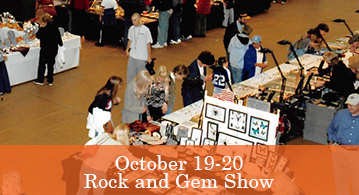 Rock and Gem Show October 19 - 20
