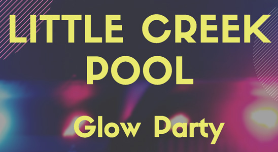 Little Creek Pool Glow Party